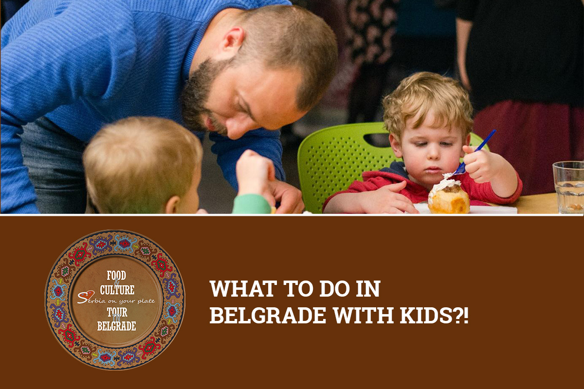 What to do in Belgrade with kids